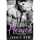 His Own Heaven (The Bennett's Bastards Series Book 3)