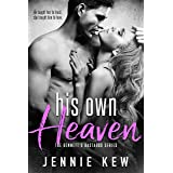 His Own Heaven (The Bennett's Bastards Series Book 3)