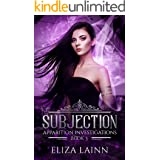 Subjection: Apparition Investigations, Book 3