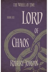 Lord Of Chaos: Book 6 of the Wheel of Time (soon to be a major TV series) Kindle Edition