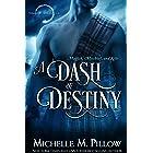 A Dash of Destiny (Warlocks MacGregor Book 8)