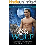 Alpha Wolf: A Paranormal Shifter Romance (The Blue Mountain Wolf Pack Book 1)
