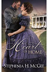 The Heart of Home: A reconstruction era romance Kindle Edition