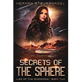 Secrets of the Sphere (Lies of The Guardians Book 2)