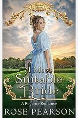 A Most Suitable Bride: A Regency Romance (Landon House Book 5) Kindle Edition