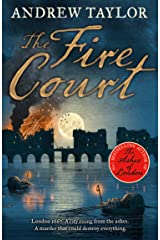 The Fire Court: A gripping historical thriller from the bestselling author of The Ashes of London (James Marwood & Cat Lovett, Book 2) Kindle Edition