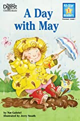 A Day With May (Reader's Digest) (All-Star Readers) Kindle Edition