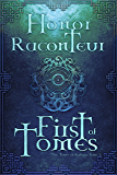 First of Tomes (The Tomes of Kaleria Book 2) (English Edition)