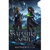 The Sapphire Soul (Eldritch Heart Book 3)