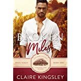 Broken Miles: A Second Chance Romance (The Miles Family Book 1)