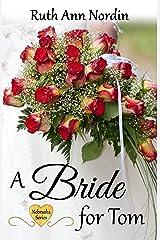 A Bride for Tom (Nebraska Historical Romances Book 2) Kindle Edition