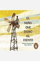 El niño que domó el viento [The Boy Who Harnessed the Wind] Audible Audiobook