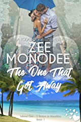 The One That Got Away (Island Girls: 3 Sisters In Mauritius Book 1) Kindle Edition
