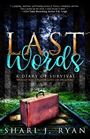 Last Words: Surviving the Holocaust