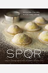 SPQR: Modern Italian Food and Wine [A Cookbook] Kindle Edition