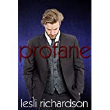 Profane (Devout Trilogy Book 2)