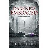 Darkness Embraced (Hades Hangmen Book 7)