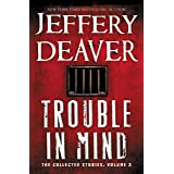 Trouble in Mind: The Collected Stories, Volume 3 (English Edition)