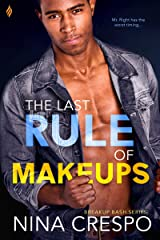The Last Rule of Makeups (Breakup Bash Book 3) Kindle Edition
