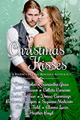 Christmas Kisses: A Regency Holiday Romance Anthology Kindle Edition