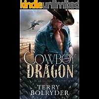 Cowboy Dragon (Texas Dragons Book 1) (English Edition)