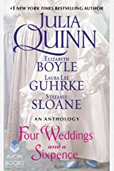 Four Weddings and a Sixpence: An Anthology Kindle Edition