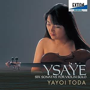 イザイ:無伴奏ヴァイオリン・ソナタ(全曲)