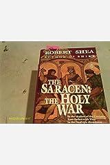 The Saracen: Holy War Mass Market Paperback