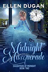 Midnight Masquerade (Daughters Of Midnight, Book 2) Kindle Edition