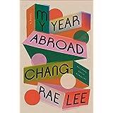 My Year Abroad: A Novel