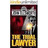 The Trial Lawyer: A Legal Thriller (Thaddeus Murfee Legal Thriller Series Book 8)