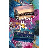 Painting Her Fate (Tell All Secrets Book 1)