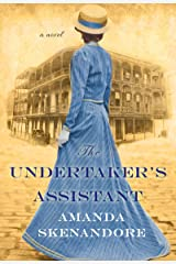 The Undertaker's Assistant: A Captivating Post-Civil War Era Novel of Southern Historical Fiction Kindle Edition