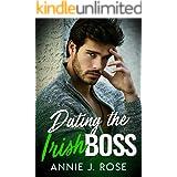 Dating the Irish Boss (Holiday Romances Book 2)