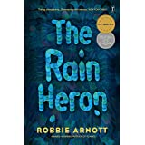 The Rain Heron: Winner of the Age Book of the Year