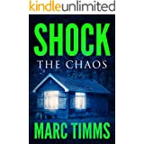 SHOCK: The Chaos - A Gripping Medical Mystery Thriller & Suspense