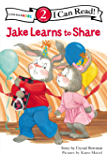 Jake Learns to Share: Level 2 (I Can Read! / The Jake Series) (English Edition)