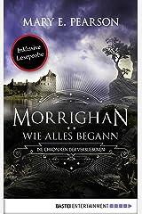 Morrighan - Wie alles begann: Die Chroniken der Verbliebenen (German Edition) Kindle Edition