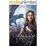 Dragon Family (Alveria Dragon Akademy's Untameables Book 3)