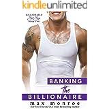 Banking the Billionaire (Billionaire Bad Boys Book 3)