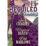Beguiled at the Wedding (A Summer Wedding at Castle Keyvnor Book 2)