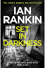 Set In Darkness: An Inspector Rebus Novel 11 Kindle Edition