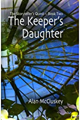The Keeper's Daughter (The Storyteller's Quest Book 2) Kindle Edition