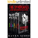 The Syndicates: A Dark Mafia Romance Collection