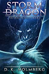 Storm Dragon: An Epic Fantasy Adventure (The Dragon Misfits Book 4) Kindle Edition