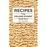 Recipes Every College Student Should Know: 20
