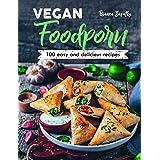 Vegan Foodporn: 100 Easy and Delicious Recipes