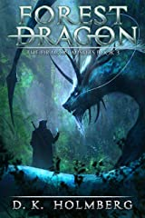 Forest Dragon: An Epic Fantasy Adventure (The Dragon Misfits Book 3) Kindle Edition