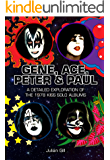 Gene, Ace, Peter & Paul: A detailed exploration of the 1978 KISS solo albums (English Edition)