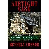 Airtight Case: Lindsay Chamberlain Mystery #5 (Lindsay Chamberlain Mysteries)